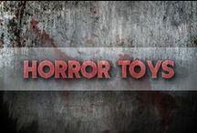 Horror Toys / Toys From Various Horror Films