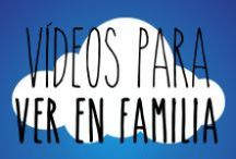 Vídeos para ver en familia