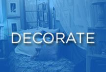 Decorate / Focused on polished decor and home trends