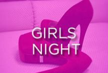 Girl's Night Out / Must-haves for a girl's night out