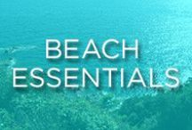 Beach Essentials / Must-haves for the beach