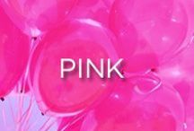 Pink / Pretty in Pink