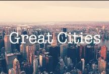 Great Cities / Oh, the places you'll go!