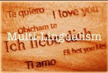 Multi-lingualism / Learn about the many benefits of multi-lingualism.