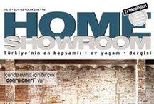 ONLINE DERGİ / Home Showroom Dergisine ait tüm sayıları online olarak görüntüleyebilirsiniz...