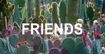 Friends +aesthetic+ / my friends and family <3