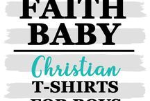 CHRISTIAN BOY TEES / Christian Shirts and graphic tee for boys from infant to toddler - Faith Baby