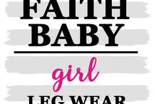 INFANT TODDLER LEG WARMERS & TIGHTS / Who says Our Faith Baby Christian Clothing has to be just t-shirts? Nope, we've got you covered from head to toe! Check out our Christian Leg Warmers, tights and leggings by www.FaithBaby.com