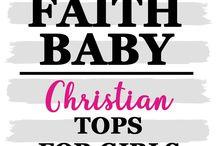 CHRISTIAN TODDLER TEES FOR GIRLS #FaithBaby / FaithBaby.com Trendy Christian Tee's for Kids!