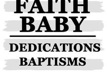 DEDICATION BAPTISM CHRISTENINGS #FaithBaby / Looking for the perfect gift for a Baby Dedication, Baptism or Christening? We've got you covered!