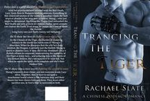 Trancing the Tiger by Rachael Slate / Book 1 in the Chinese Zodiac Romance Series