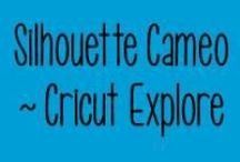 Silhouette Cameo / Cricut Explore