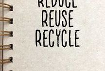 Reduce, Reuse, Recycle. / recycling,reducing waste,repurposing,upcycling
