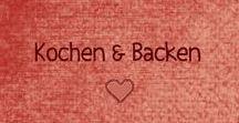 Ideensammlung: Backen & Kochen