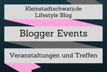 Blogger - Event - Treffen / Veranstaltungen für Blogger