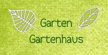 Garten [Gartenhaus]