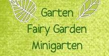 Fairy Garden / Minigarten