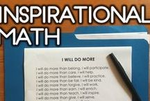 Inspirational Math / Everyone has to be inspired by something or someone!