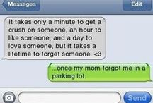 Texting ooops & LOL / Autocorrect, drunk texts, wrong numbers, and more! :p / by Natasha M