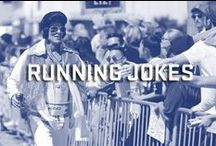 Running Funny / Everyone has a classic running joke! These are a few of our favorite.