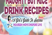 """Naughty But Nice Drink Recipes / It's great to be healthy..but every now and then it's good to be naughty!  Try these""""naughty but nice"""" drinks and cocktail recipes"""