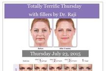 "FILLER DAY WITH DR. RAJI / Dr. Raji Mulukutla opens a ""Filler"" Cosmetic Day"
