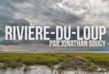 Notre région une part de notre inspiration!! / Découvrez Riviere-du-Loup à travers des photos et des vidéos choisies par notre équipe!