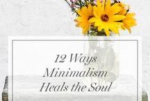 • Minimalism • / Do you find peace in simple living & minimalism? Welcome!