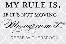 Obsession: Monograms!!!!