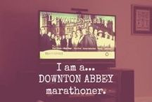 What Is A Weekend... / Dedicated to Downton Abbey fandom / by Valerie