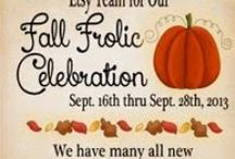 FALL  FROLIC CELEBRATION / The Old Farmhouse Gathering Team from Etsy is having a celebration!!  Come look at some of the goodies!!  To purchase any of the items, go to etsy.com & search FFCOFG!