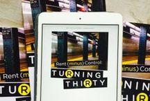 Turning 30: Book Board / Quotes from 'Rent (minus) Control' and Rent (minus) Control: Turning Thirty' for your enjoyment.