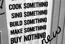 Buy Nothing New quotes / www.buynothingnew.nl / by Buy Nothing New maand