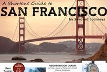 The City of San Francisco / This is a board for all people who love San Francisco - whether you live there or just dream of visiting!