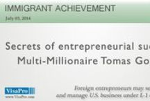 Immigrant Success Stories / Share stories about immigrant entrepreneurs, immigrant students' success, iconic American companies founded by immigrants, and immigrants who entered America with nothing and made a fortune.