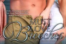 Must Love Breeches / by Angela Quarles, Witty, Charming, Captivating Fiction