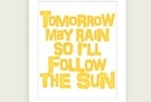 Follow the Sun (The Yellow Album) / by Pauly Olly Oxenfree