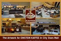 Samples for Works at EINSTEIN KAFFEE Brand / This Works and Designs have been implemented by Art Design Company