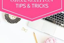 Organisation Tips & Tricks