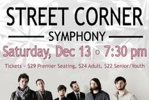"Street Corner Symphony / Renowned a cappella finalist ""Street Corner Symphony"" from NBC's The Sing Off performs Saturday, December 13, 2014 • 7:30 pm. Join us as these southern gents share their original, laid-back-yet-dynamic style of a cappella as Street Corner Symphony creates an orchestra of sound with only their voices for a special holiday concert at the TCA."