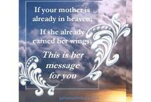 Mothers / A celebration of Mothers, Moms, all the ways they love us, and when we miss them.  Mothers Day