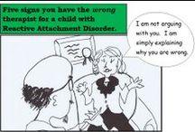 Attachment Disorder / Attachment Disorders including Reactive Attachment Disorder