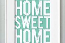 Home sweet home / by Jassel Vallejo