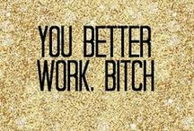 You Better Work, Bitch / Fitness