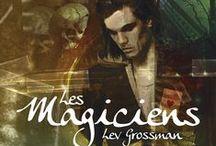 Les Magiciens / Les Magiciens de Lev Grossman : trois romans exceptionnels adaptés en série télévisée