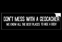 Geocaching / The world's best hobbie :)