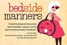 Bedside Manners (Breakup Doctor II) / The sequel to The Breakup Doctor, and the second in the series.