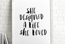 Black & White Typography Prints / Words to live by
