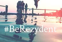 Be Rezydent / All things that makes a true Rezydent