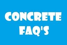 Concrete FAQ's